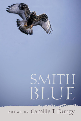 Smith Blue by Camille T. Dungy