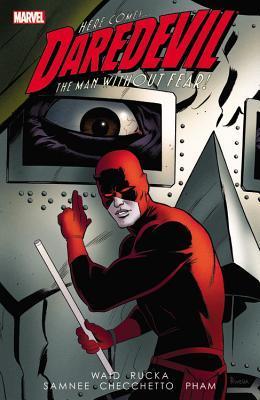 Daredevil by Mark Waid, Vol. 3 by Marco Checchetto, Mark Waid, Greg Rucka, Khoi Pham, Chris Samnee
