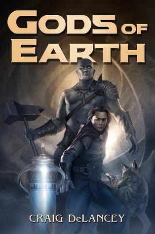 Gods of Earth by Craig DeLancey