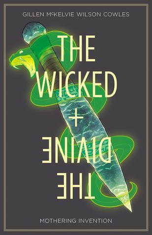 The Wicked + The Divine, Vol. 7: Mothering Invention by Jamie McKelvie, Matt Wilson, Kieron Gillen