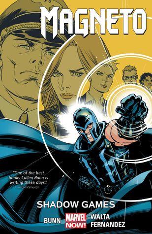 Magneto, Volume 3: Shadow Games by Cory Petit, David Yardin, Gabriel Hernandez Walta, Jordie Bellaire, Cullen Bunn