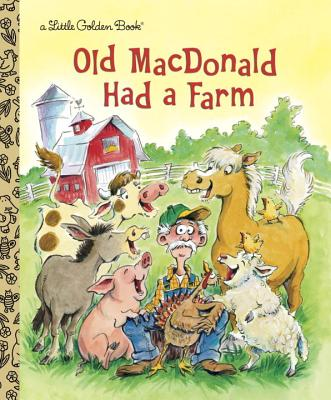 Old MacDonald Had a Farm by Golden Books