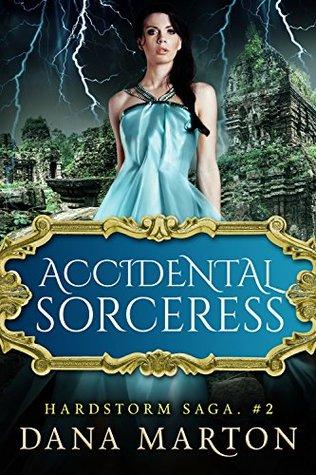 Accidental Sorceress by Dana Marton