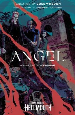 Angel Vol. 2, Volume 2 by Bryan Edward Hill