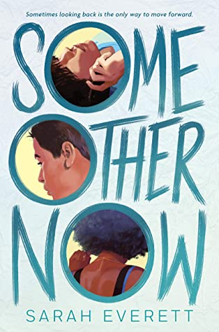 Some Other Now by Sarah Everett
