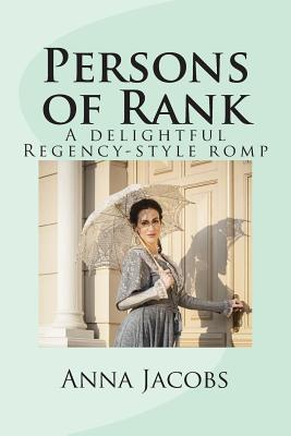 Persons of Rank: A delightful Regency-style romp by Anna Jacobs