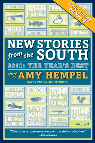 New Stories from the South 2010: The Year's Best by Amy Hempel