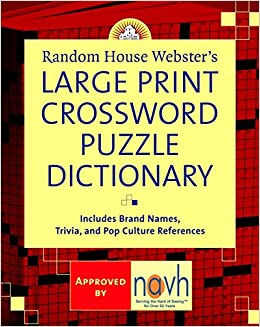 Random House Webster's Large Print Crossword Puzzle Dictionary by Stephen Elliott