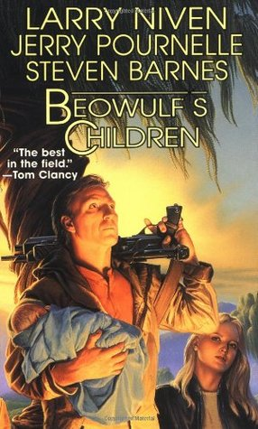 Beowulf's Children by Jerry Pournelle, Steven Barnes, Larry Niven
