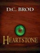 Heartstone by D.C. Brod