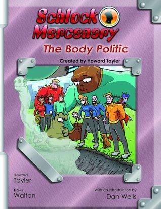 The Body Politic by Howard Tayler, Sandra Tayler