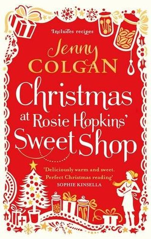 Christmas at Rosie Hopkins' Sweetshop by Jenny Colgan