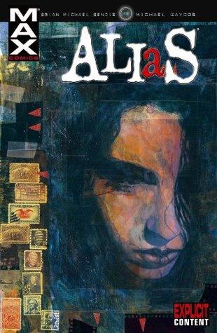 Alias: Ultimate Collection, Vol. 1 by Brian Michael Bendis, Michael Gaydos