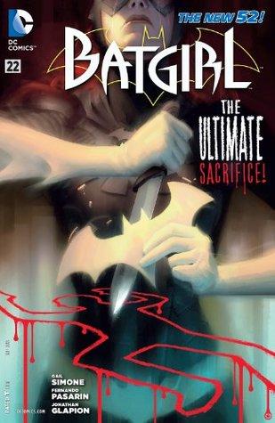 Batgirl #22 by Gail Simone, Alex Garner, Jonathan Glapion, Fernando Pasarín