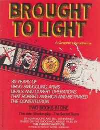 Brought to Light by Joyce Brabner, Sam Parsons, Tom Yeates, Paul Mavrides, Bill Sienkiewicz, Alan Moore, Daniel Sheehan, Jonathan Marshall