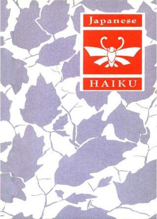Japanese Haiku by Peter Beilenson, Yosa Buson, Shiki, Sokan, Kobayashi Issa, Matsuo Bashō, Kikaku
