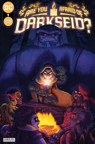 Are You Afraid of Darkseid? #1 by Elliott Kalan, Calvin Kasulke, Dave Wielgosz, Kenny Porter