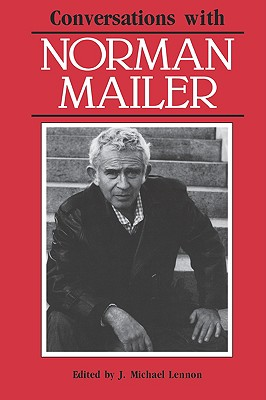 Conversations with Norman Mailer by Norman Mailer