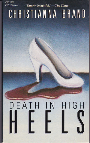 Death in High Heels by Christianna Brand