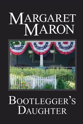 Bootlegger's Daughter: a Deborah Knott mystery by Margaret Maron
