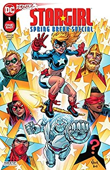 Stargirl Spring Break Special (2021) #1 by Fred Hembeck, Hi-Fi, Jerry Ordway, Todd Nauck, Geoff Johns