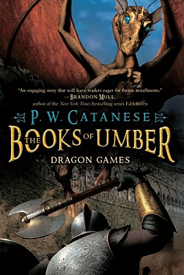 Dragon Games by P. W. Catanese