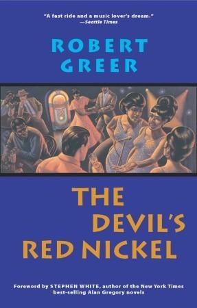 Devil's Red Nickel by Robert Greer