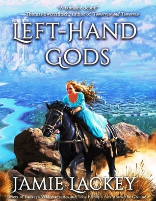 Left-Hand Gods by Jamie Lackey