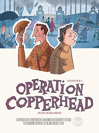 Operation Copperhead Chapter 1 by Jean Harambat