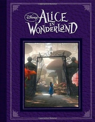 Alice in Wonderland: Based on the Motion Picture Directed by Tim Burton by Lewis Carroll, Tui T. Sutherland