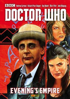 Doctor Who: Evening's Empire by John Ridgway, Brian Williamson, Dan Abnett, Andrew Cartmel, Richard Piers Rayner, Marc Platt
