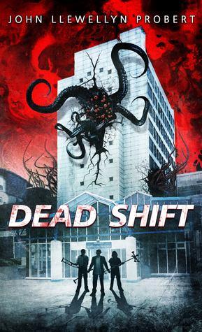 Dead Shift by John Llewellyn Probert