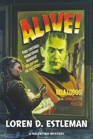 Alive! by Loren D. Estleman
