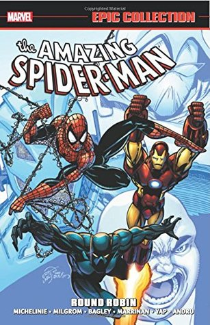 Amazing Spider-Man Epic Collection Vol. 22: Round Robin by Guang Yap, Marie Severin, David Michelinie, Mark Bagley, Chris Marrinan, Paris Cullins, Al Milgrom, Alan Kupperberg