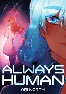 Always Human, Season 1 by Ari North