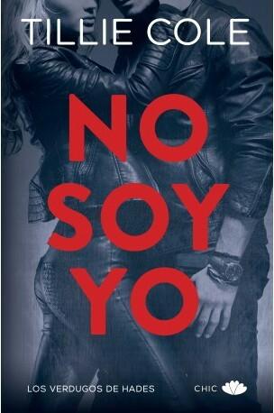 No soy yo by Tillie Cole