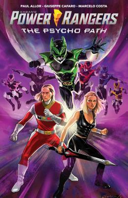 Saban's Power Rangers Original Graphic Novel: The Psycho Path by Paul Allor