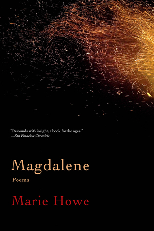 Magdalene: Poems by Marie Howe