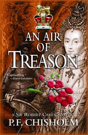An Air of Treason by Patricia Finney, P.F. Chisholm