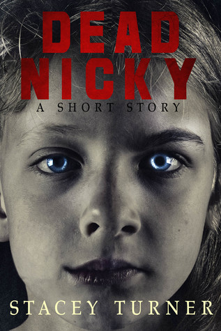 Dead Nicky by Stacey Turner
