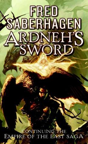 Ardneh's Sword by Fred Saberhagen