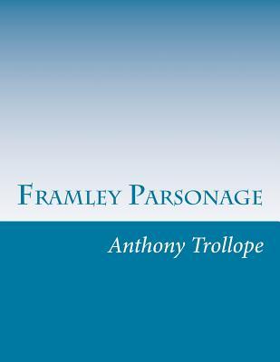 Framley Parsonage by Anthony Trollope