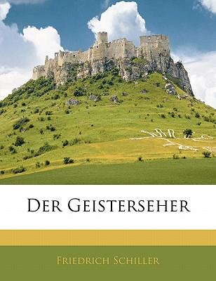 Der Geisterseher by Friedrich Schiller