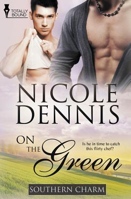 Southern Charm: On the Green by Nicole Dennis
