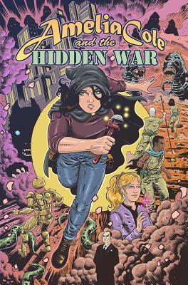 Amelia Cole and the Hidden War by Adam P. Knave, D.J. Kirkbride, Nick Brokenshire