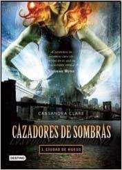 Ciudad de hueso by Cassandra Clare