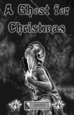 A Ghost for Christmas by Various Authors, Teresa Bassett