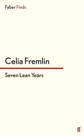 Seven Lean Years by Celia Fremlin