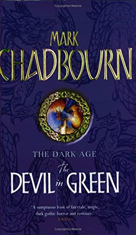 The Devil in Green by Mark Chadbourn