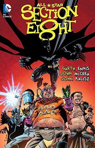 All-Star Section Eight by Garth Ennis, John McCrea